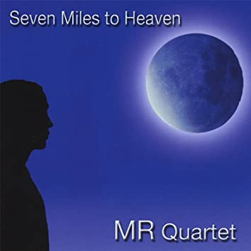 Seven Miles to Heaven
