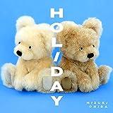 HOLIDAY (feat. Michael Kaneko) / 大比良瑞希