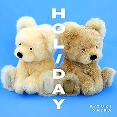 大比良瑞希「HOLIDAY (feat. Michael Kaneko)」のCDジャケット