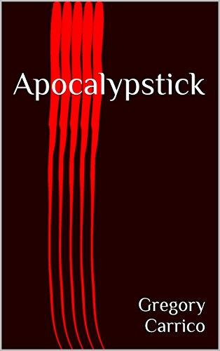 Book: Apocalypstick by Gregory Carrico