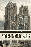 NOTRE-DAME DE PARIS: With original illustrations