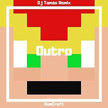 Outro (Remix)