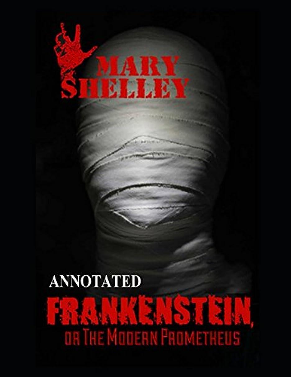 反対する海意図Frankenstein; or, The Modern Prometheus (Annotated)