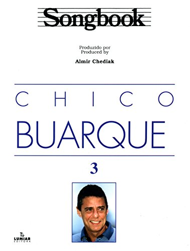 Songbook Chico Buarque - Volume 3