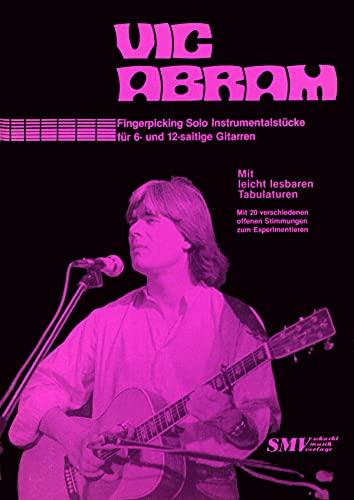 Vic Abram - Instrumentalstücke für 6- und 12-saitige Gitarren (English Edition)