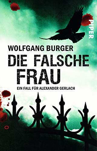 Image of Die falsche Frau: Ein Fall für Alexander Gerlach (Alexander-Gerlach-Reihe, Band 8)