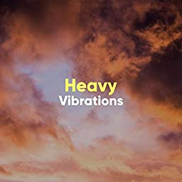 Heavy Vibrations by Study Ambience & Ambient Nature White