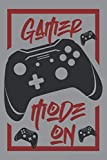 Gamer Mode On: Video Game Collector Gift College Ruled Blank Lined Notebook or Journal