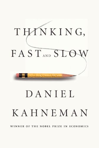 Thinking, Fast and Slow by [Daniel Kahneman]