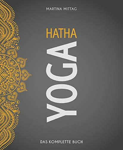 Hatha Yoga: Das komplette Buch (Wo Sport Spass macht)