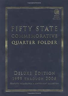 Fifty State Commemorative Quarter Folder: 1999 Through 2008, Complete Philadelphia & Denver Mint Collection (Official Whitman Coin Folder)