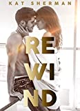 Rewind...