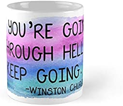 Winston Churchill If You're Going Through Hell Keep Going Mug - 11Oz Mug - Made From Ceramic - Best Gift For Family Friends