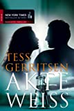 Akte Weiss - Tess Gerritsen