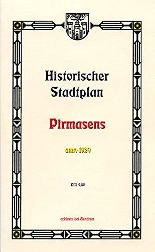 Pirmasens 1920, Historischer Stadtplan
