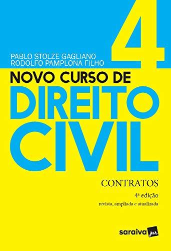 Novo Curso de Direito Civil - Contratos - Volume 4 - 4ª Edição 2021