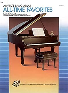 Alfred's Basic Adult Piano Course: All-Time Favorites Book 1: 52 Titles to Play and Sing