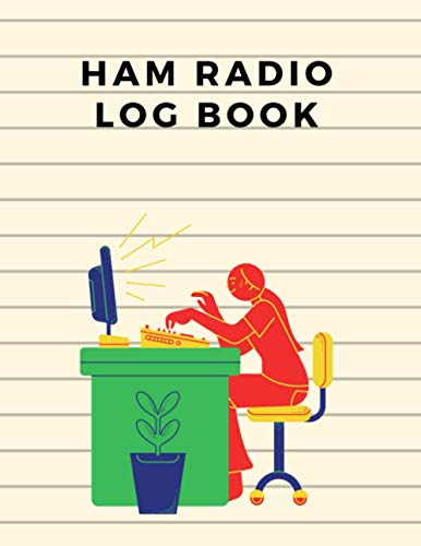 Ham Radio Log Book: Amateur Radio Operator Station Log Book