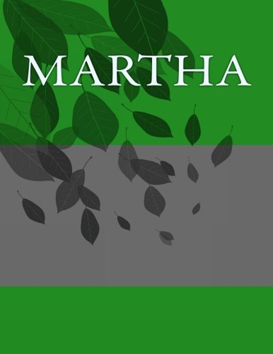 Martha: Personalized Journals – Write In Books – Blank Books You Can Write In