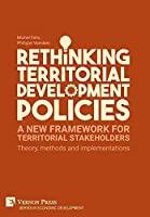 Rethinking Territorial Development Policies: Theory, methods and implementations (Economic Development)