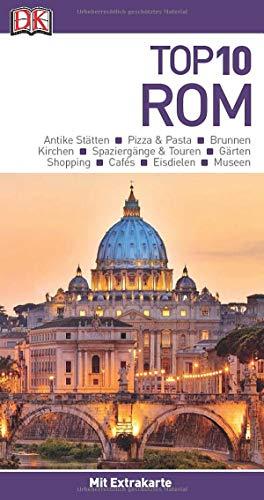 Top 10 Reiseführer Rom: mit Extra-Karte und kulinarischem Sprachführer zum Herausnehmen