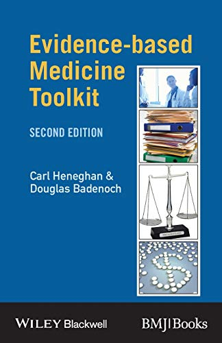 Compare Textbook Prices for Evidence-based Medicine Toolkit Evidence-Based Medicine 2 Edition ISBN 9780727918413 by Heneghan, Carl