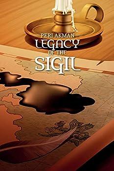 Legacy of the Sigil  The Sigil Series