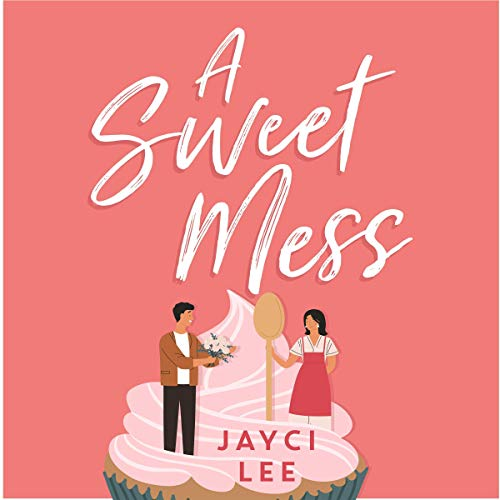 A Sweet Mess cover art