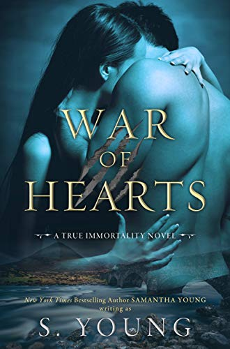 War of Hearts (True Immortality Book 1) (English Edition)