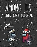 Among Us libro para colorear: 50 hermosas páginas para colorear con imágenes de Among Us Memes de Crewmate o Sus Impostor, escenas icónicas, personajes y fotos de mashup únicas