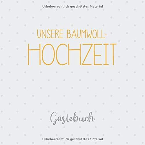Unsere Baumwoll-Hochzeit Gästebuch: Erinnerungsalbum zur baumwollenen Hochzeit und Geschenk zum 2....