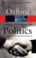 The Concise Oxford Dictionary of Politics (Oxford Paperback Reference)