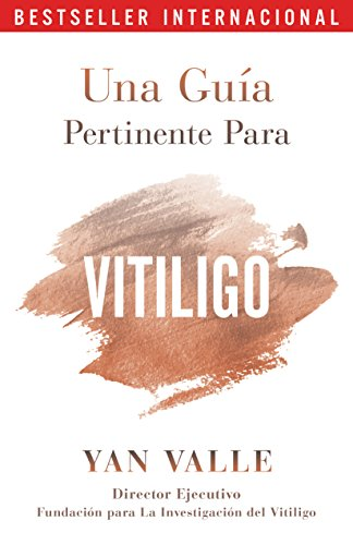 Una Guía Pertinente Para El Vitiligo eBook: Valle, Yan: Amazon.es ...