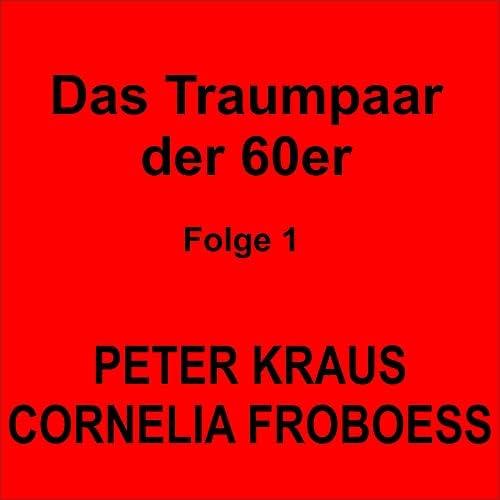 Peter Kraus & Cornelia Froboess