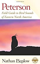 Peterson Field Guide to Bird Sounds of Eastern North America (Peterson Field Guides)