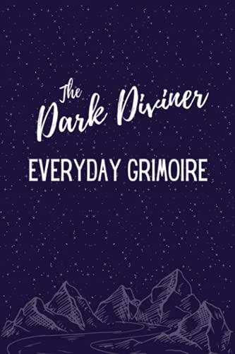 The Dark Diviner Everyday Grimoire Blank Journal