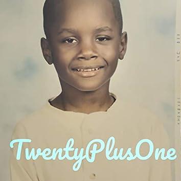 Twenty Plus One