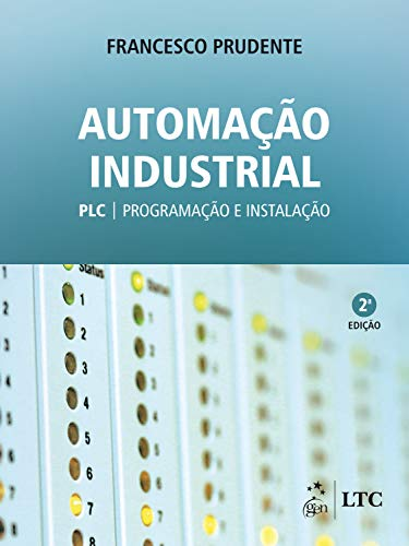 Automação Industrial - PLC: Programação e Instalação