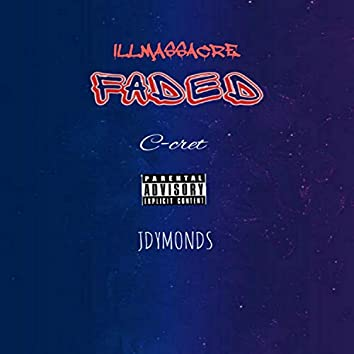 Faded (feat. C-Cret & Jdymonds)