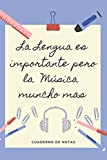 LA EDUCACION ES IMPORTANTE PERO LA MÚSICA MUNCHO MAS: CUADERNO DE NOTAS | Diario, Apuntes o Agenda | Regalo Original y Divertido para Amantes de la Música