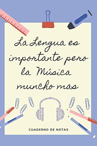 LA EDUCACION ES IMPORTANTE PERO LA MÚSICA MUNCHO MAS: CUADERNO DE NOTAS   Diario, Apuntes o Agenda   Regalo Original y Divertido para Amantes de la Música