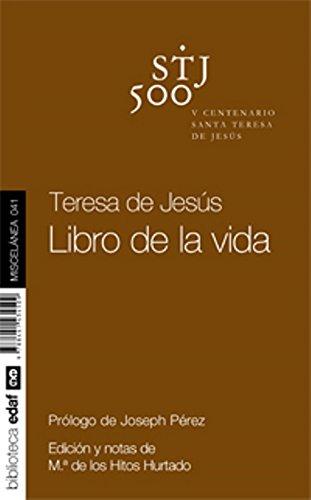 TERESA DE JESÚS. EL LIBRO DE LA VIDA (Nueva Biblioteca Edaf)