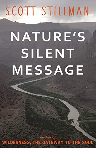 Compare Textbook Prices for Nature's Silent Message  ISBN 9781732352223 by Stillman, Scott