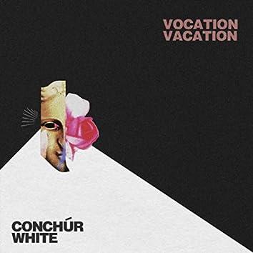 Vocation Vacation