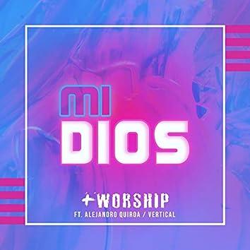 Mi Dios (feat. Alejandro Quiroa & Vertical)