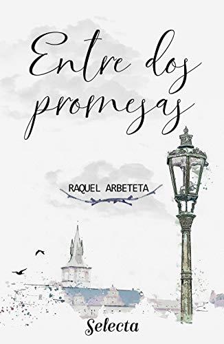 Entre dos promesas - Raquel Arbeteta (Rom) 41QFAjNGruL