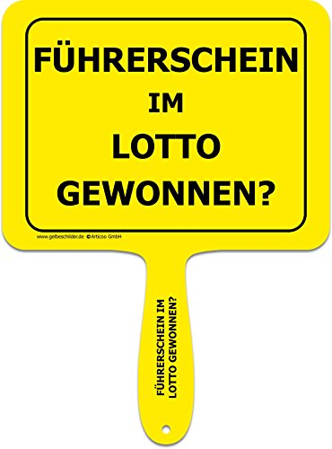 ARTICOO  Führerschein im Lotto gewonnen? Sprüche Schild fürs Büro, Auto, Fotoshootings, Events oder Festivals | Lustiges Provokantes Spruchschild Funschild | Fotobox Photo Booth Hochzeit Party
