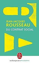 Du contrat social - Ou principes du droit politique de Jean-Jacques Rousseau