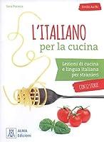 L'italiano per... con storie: L'italiano per la cucina + online audio and videos