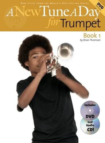A New Tune a Day for Trumpet: Book 1